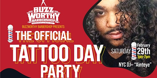 Buzzworthy Barber Shop presents: The Official  TATTOO DAY-PARTY