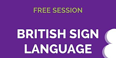 Free British Sign Language Bites! tickets