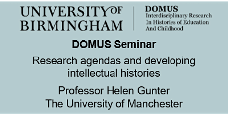 ZOOM - DOMUS Seminar - Professor Helen Gunter, The University of Manchester tickets