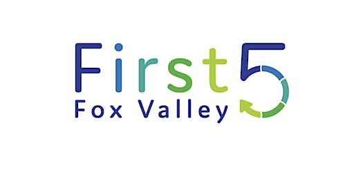 First Five Fox Valley