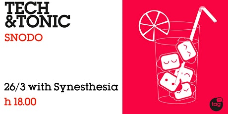 Tech & Tonic with Synesthesia tickets