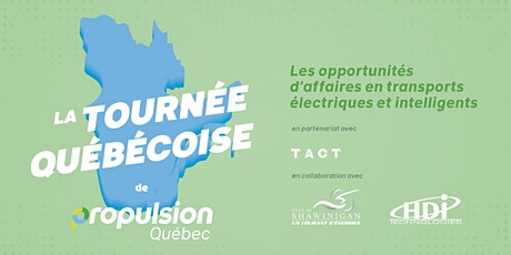 Tournée québécoise de Propulsion Québec |Shawinigan billets