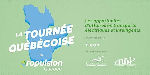 Tournée québécoise de Propulsion Québec |Shawinigan