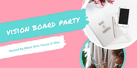 Ladies Vision Board Party tickets