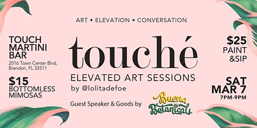 Touché Elevated Art Sessions