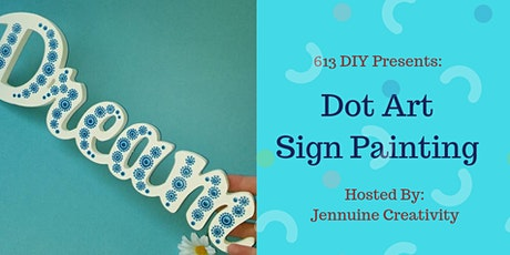 Dot Painting on a Sign tickets