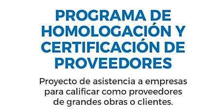 PROGRAMA DE HOMOLOGACIÓN  Y CERTIFICACIÓN DE PROVEEDORES entradas