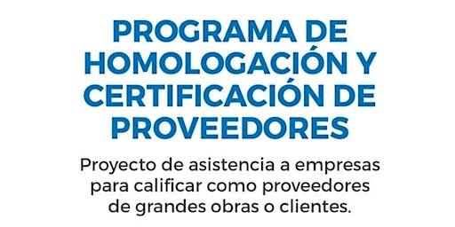 PROGRAMA DE HOMOLOGACIÓN  Y CERTIFICACIÓN DE PROVEEDORES