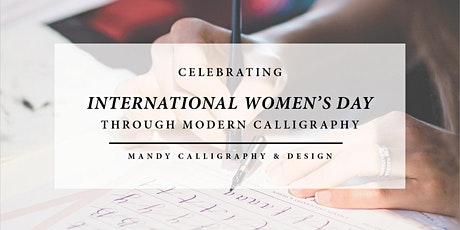 Celebrating International Women's Day through Modern Calligraphy! tickets