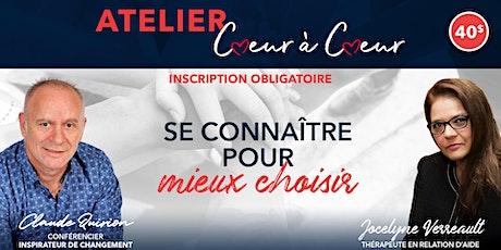 Québec, Atelier: Se connaître pour mieux choisir. 40$ billets