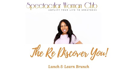 Re Discover YOU! Lunch & Learn Brunch tickets