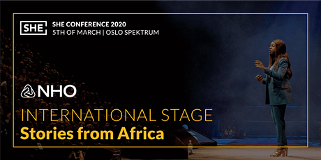 Invitation to International stage - NHO Female Future - African stories @SHEConference/Spektrum 5th of March Tickets