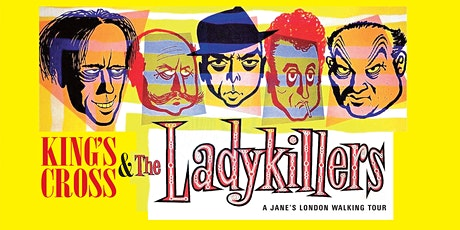 Kings Cross and The Ladykillers tickets