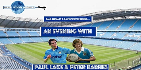 An Evening With...Paul Lake & Peter Barnes tickets