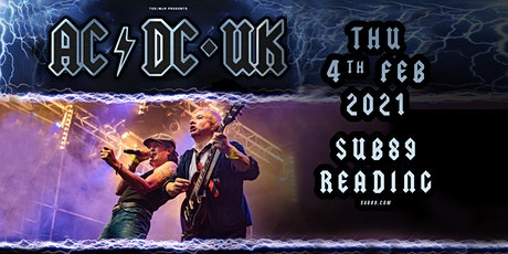 AC/DC UK (Sub89, Reading) tickets
