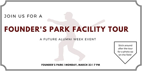 Founder's Park Facility Tour, a Future Alumni Week Event tickets