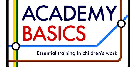 Academy Basics children's ministry training - Tottenham tickets