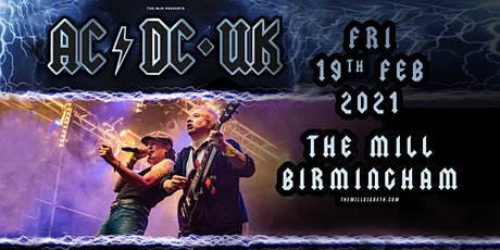AC/DC UK (The Mill, Birmingham) tickets