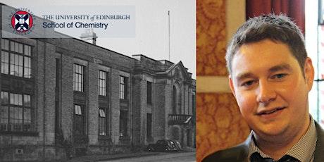Inaugural Lecture - Professor Scott Cockroft, University of Edinburgh tickets