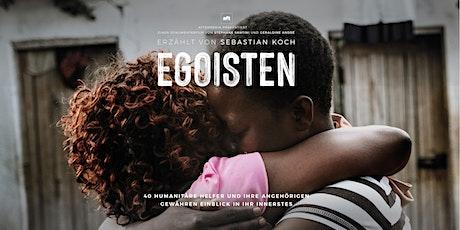 Filmvorführung von Egoisten in Zürich Tickets