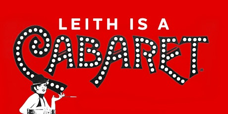 Leith is a Cabaret tickets