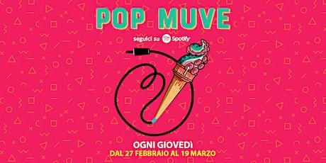 Play and Muve Pop biglietti