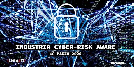 Industria Cyber-Risk Aware biglietti