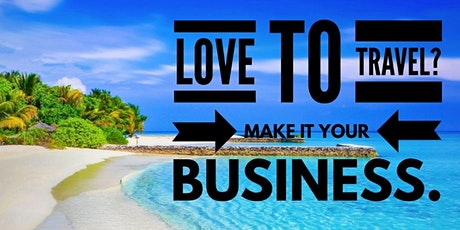IT'S SIMPLE!! IT'S SEXY!! IT'S TRAVEL!! Learn How to Make it Your Business!! FREE event! tickets