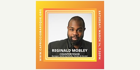 Countertenor Reginald Mobley sings Italian & German Baroque Masterpieces tickets