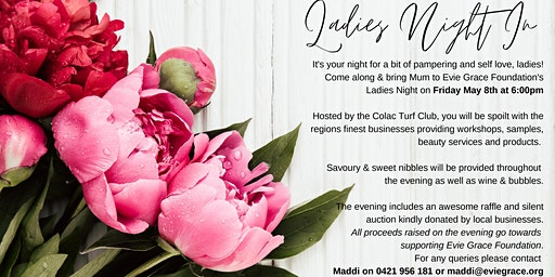 Mother's Day Ladies Night In hosted by Evie Grace Foundation
