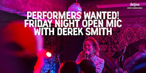 Performers Wanted! - Friday Night Open Mic with Derek Smith