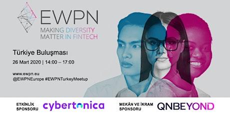 European Women Payments Network (EWPN) Türkiye Buluşması tickets