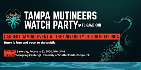 FL Mutineers Watch Party @ FL Game Con tickets