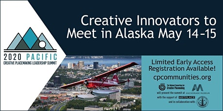 2020 Pacific Creative Placemaking Leadership Summit tickets