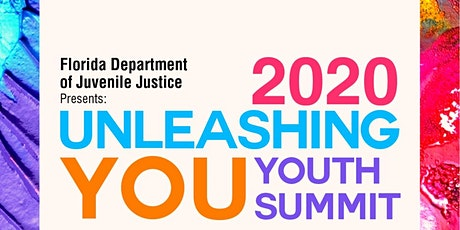 """Florida Department of Juvenile Justice 2021 """"Unleashing You"""" Youth Summit tickets"""