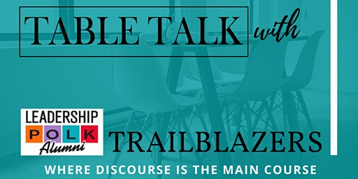 TableTalk with TrailBlazers