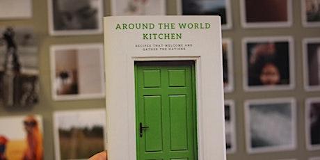 Around the World Kitchen Cookbook Celebration tickets
