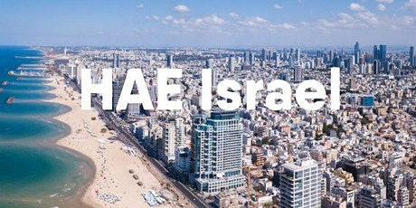 HAE is coming to Israel tickets