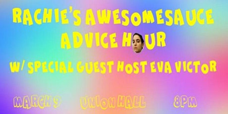 Rachie's Awesomesauce Advice Hour tickets