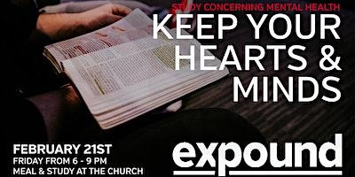 Expound: Keep Mind & Heart