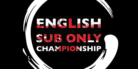 English Sub Only Championships - Gi & Nogi tickets