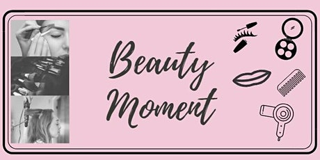Beauty Moment  ingressos
