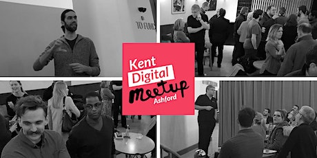 Kent Digital Meetup Ashford - March 2020 tickets