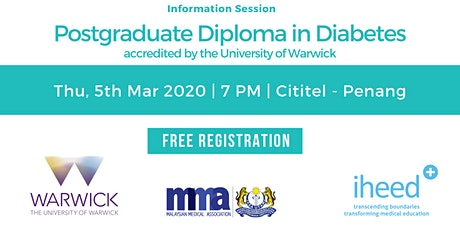 Pg Diploma Diabetes: University of Warwick - Info Session - Penang Mar 2020 tickets