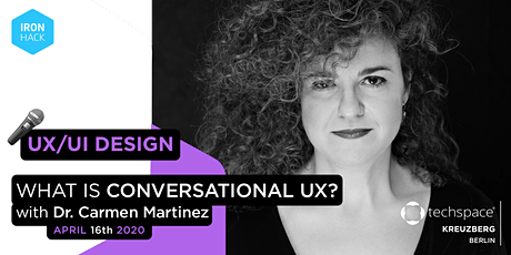 Virtual Irontalk - Voice User Interfaces, Chatbots & Co: What is Conversational UX? tickets