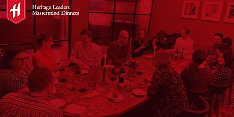 Heritage Leaders Mastermind Dinners tickets