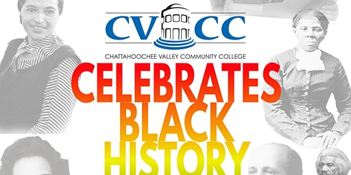 CVCC CELEBRATES BLACK HISTORY WITH YOU