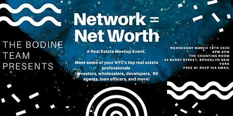 Network=Net Worth - A Brooklyn Real Estate Meetup tickets