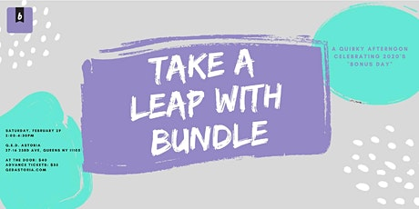 Take A Leap with Bundle tickets