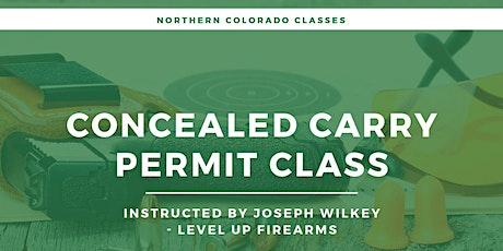 Greeley - Concealed Carry Permit Class tickets